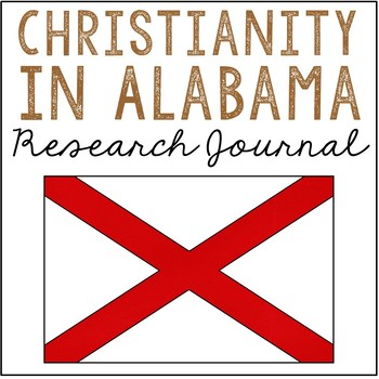 Christianity in ALABAMA Notebook Journal Project, Christian School Resources