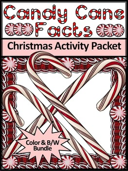 Christmas Activities: Candy Cane Facts Christmas Activity Bundle - Color&BW