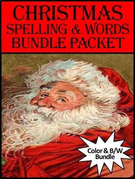 Christmas Activities: Christmas Spelling & Words Bundle Packet