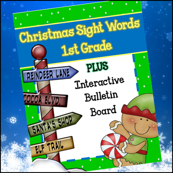Christmas 1st Grade Sight Words and Interactive Bulletin Board