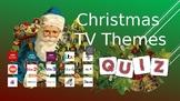Christmas 2017: Christmas TV Themes Quiz