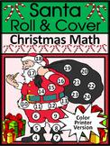 Christmas Activities: Santa Roll & Cover Christmas Math Center Activity