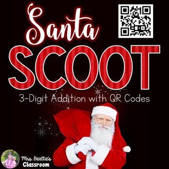 Christmas Math - 3-Digit Addition with QR Codes