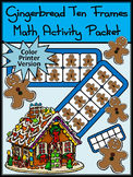 Gingerbread Activities: Gingerbread Man Christmas Ten Frames Math Activity-Color