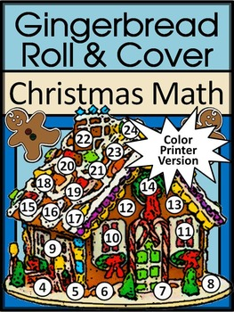 Gingerbread Math Activities: Gingerbread House Roll & Cover Christmas Math Game