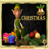 Christmas A cross culture, holiday, ESL adult power point lesson