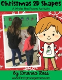 Christmas 2D Shapes: A Write the Room Activity