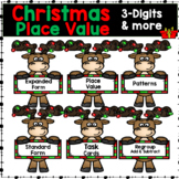 Christmas 3-Digit Math Place Value, Expanded Form, Add/Sub