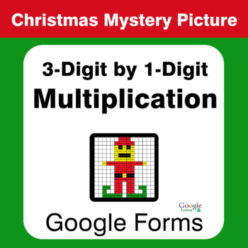 Christmas: 3-Digit by 1-Digit Multiplication - Mystery Picture - Google Forms
