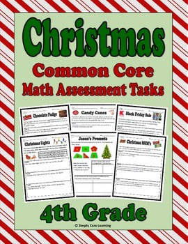 Christmas 4th Grade Common Core Math Assessment Tasks