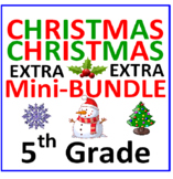 Christmas 5th Grade Mini-Bundle EXTRA (3 Items)