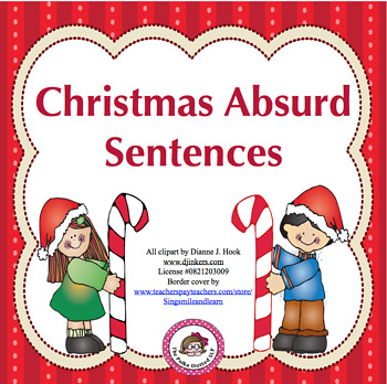 Christmas Absurd Sentences - identifying what is wrong in