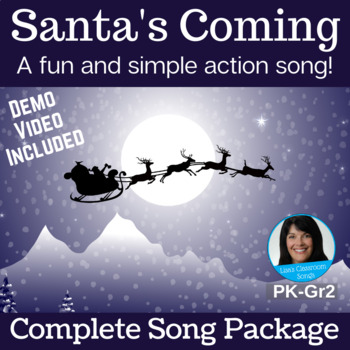 """Christmas Action Song   """"Santa's Coming"""" by Lisa Gillam   Complete Song Package"""