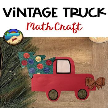 Christmas Place Value Activity: Vintage Truck Craftivity