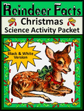 Christmas Reading Activities: Reindeer Facts Christmas Science Activity - BW