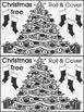 Christmas Activities: Christmas Tree Roll & Cover Christma