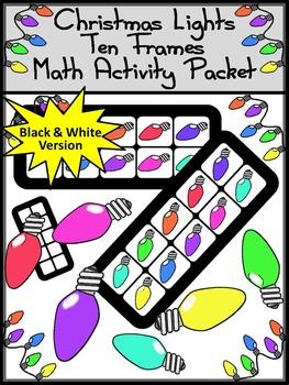 Christmas Activities: Christmas Lights Christmas Ten Frames Math Center Activity
