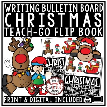 Christmas Flip Book & Christmas Writing Activity