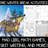 Pre-Winter Holidays Activity Set {Mad Libs, Math, Skit Wri