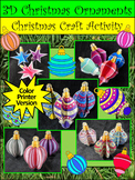 Christmas Activities: 3D Christmas Ornaments Craft Activity - Color Version