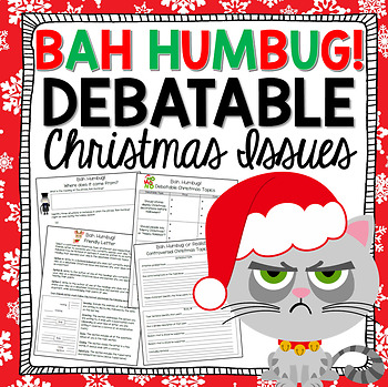 Christmas Writing Activities - BAH HUMBUG! Debatable Christmas Topics/Issues