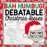 Christmas Writing Activities - BAH HUMBUG! Debatable Chris