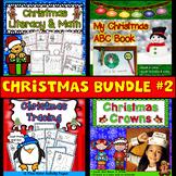 Christmas Activities Bundle #2: Literacy, Math, ABC Mini B