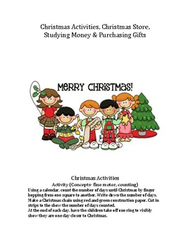 Christmas Activities, Christmas Store, Studying $$ and Gifts Galore