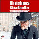 "Holiday Christmas Activities Non-Fiction Close Reading ""Defending Scrooge?"""