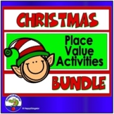 Place Value Bundle - A Week's Worth of Christmas Activities