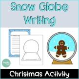 Christmas Activities   Snow Globe Writing