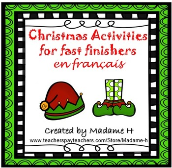 Christmas Activities for Fast Finishers en français!