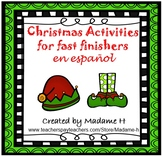 Christmas Activities for Fast Finishers in Spanish!