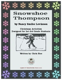 Christmas Activities for Snowshoe Thompson
