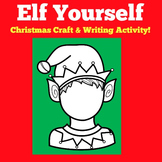Christmas Writing | Elf Craftivity | Christmas Writing Activity