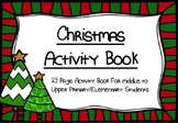 Christmas Activity Book For Middle To Upper Primary/Elemen