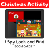 Christmas Activity I Spy Look and Find - BOOM CARDS Distance Learning