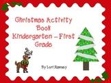 Christmas Activity Packet - Kindergarten-First Grade