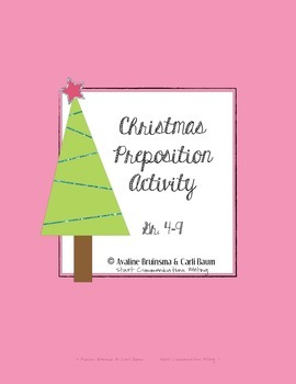 Christmas Writing Activity - Preposition Practice (Grade 4-9 Common Core)