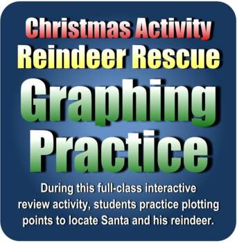 Christmas Activity: Reindeer Rescue Graphing Practice