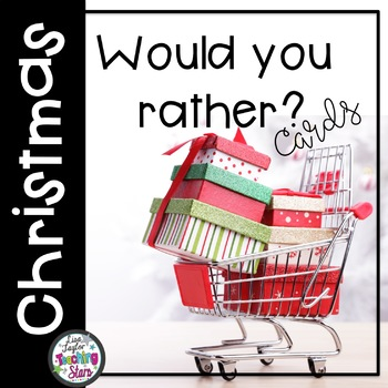 Christmas Activity  Would You Rather? Cards