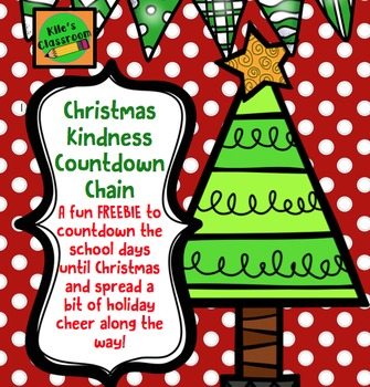 Christmas Chain Text.Christmas Acts Of Kindness Countdown Chain