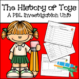 Project Based Learning Research Unit:The History of Toys
