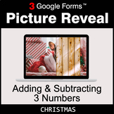 Christmas: Adding & Subtracting 3 Numbers - Google Forms |