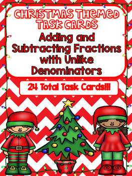 Christmas Adding and Subtracting Fractions with Unlike Denominators