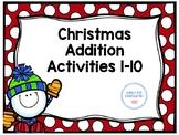 Christmas Addition 1-10 Activities