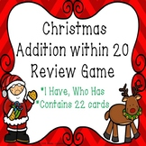2nd Grade Christmas Math Game I Have Who Has Christmas Addition within 20 Game