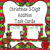 3rd Grade Christmas Math Addition within 1000 3.NBT.2 Christmas Task Cards