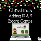 Christmas Addition Boom Cards ~ Plus 9 and Plus 10 ~ 1st G