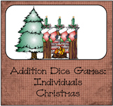 Addition Dice Game ~ Christmas Edition